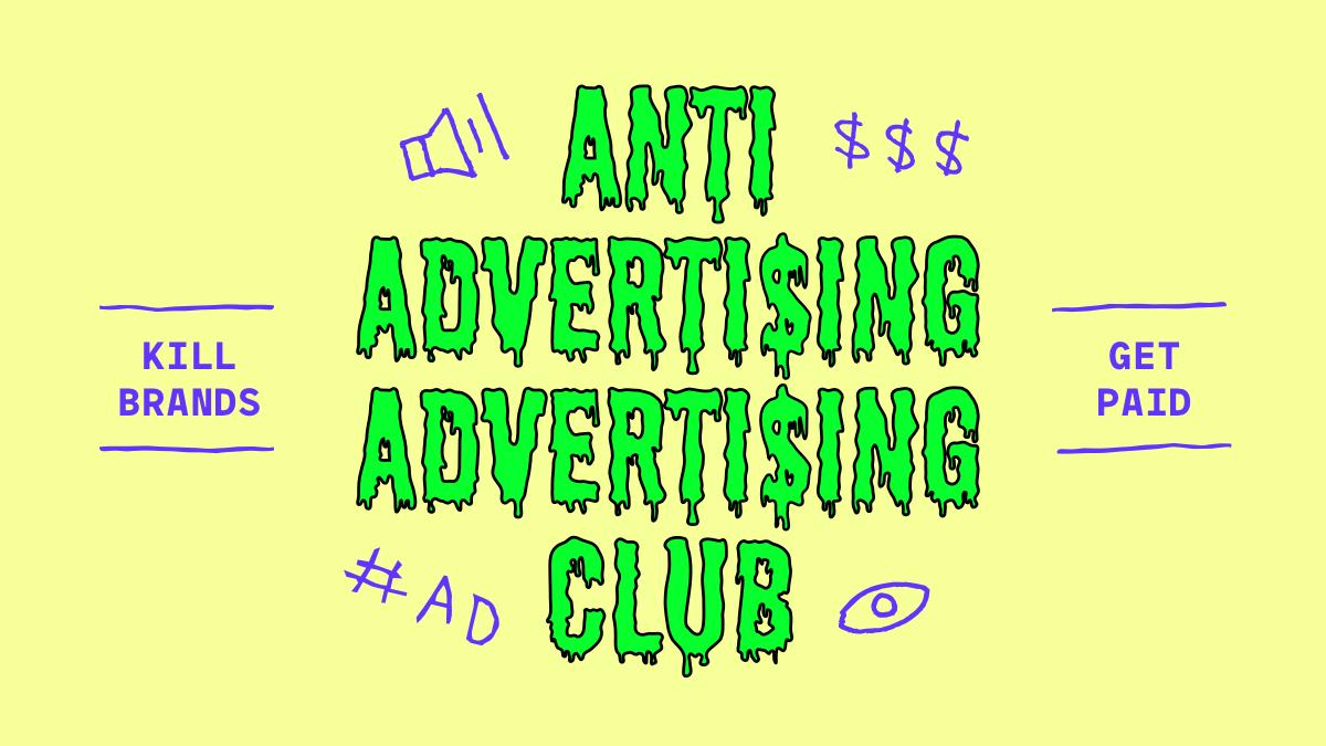 Anti Ad Ad Club
